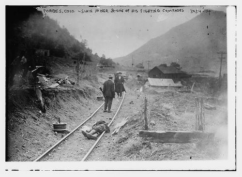 Coal Miners Colorado Southern Colorado Coal Strike